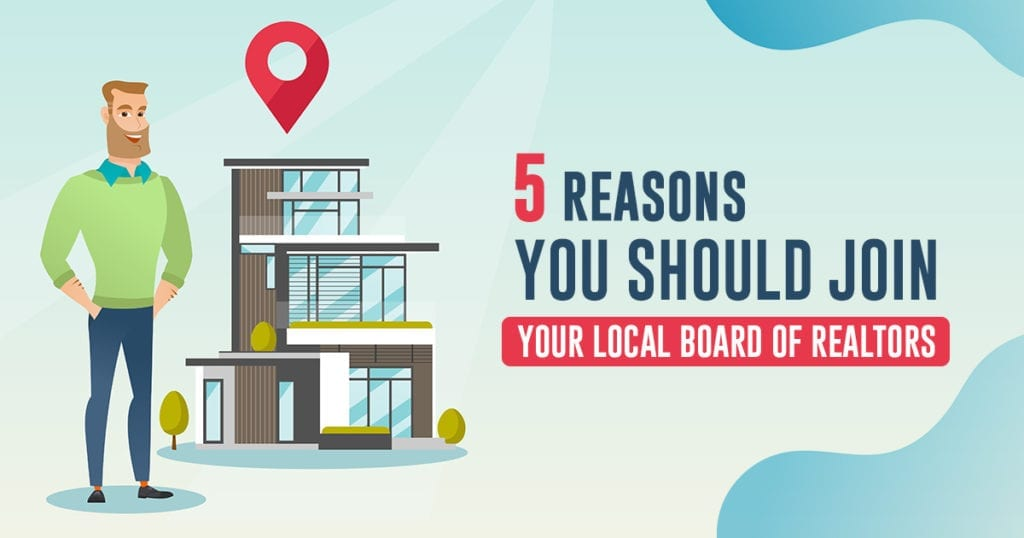 5-reasons-you-should-join-your-local-board-of-realtors