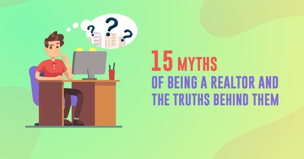 15 myths of being realtor and truths behind them header image | AgentAdvice.com