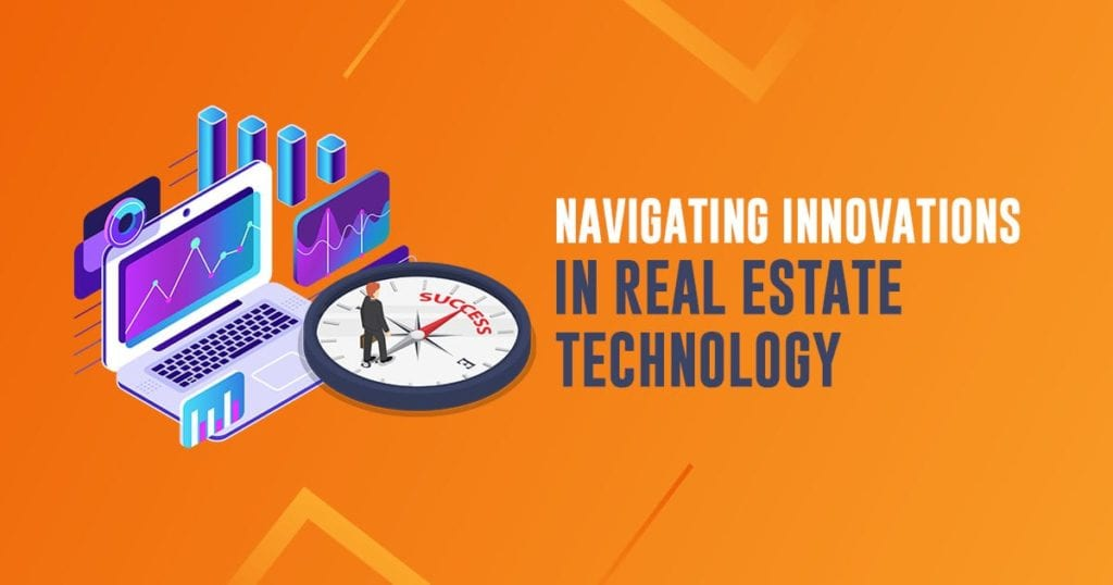 Navigating Innovations in Reral Estate Technology header image | AgentAdvice.com