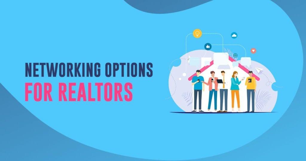 networking options for realtors header image | AgentAdvice.com