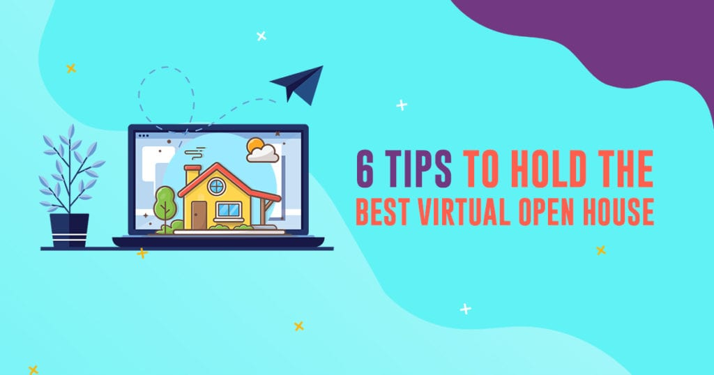 6 tips to hold the best virtual open house header image | AgentAdvice.com