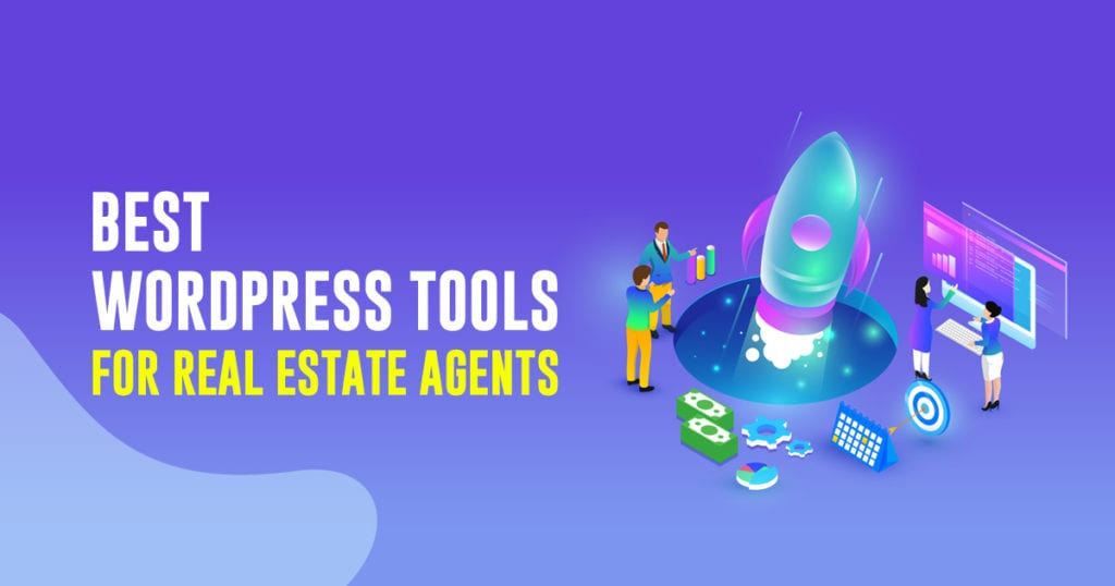 Best WordPress Tools for Real Estate Agents