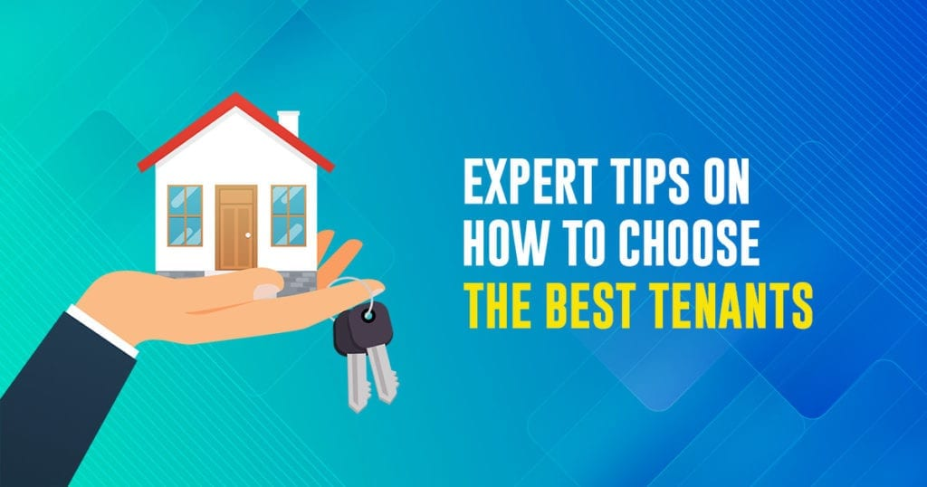 Expert-Tips-on-How-To-Choose-the-Best-Tenants