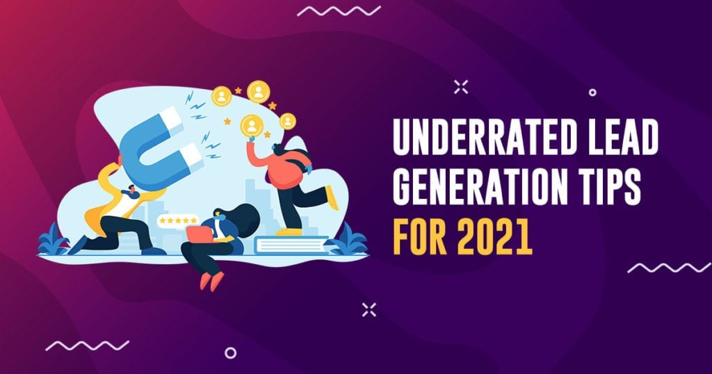 underrated lead generation tips image