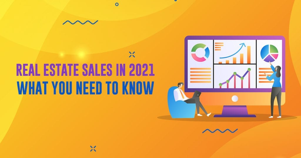 real estate sales in 2021 blog post image